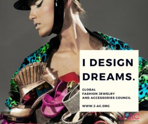 Global Fashion Jewelry and Accessories Council - I design dreams